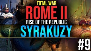 Decyzje | #9 Syrakuzy - Total War Rome II : Rise of the Republic (GAMEPLAY PL)