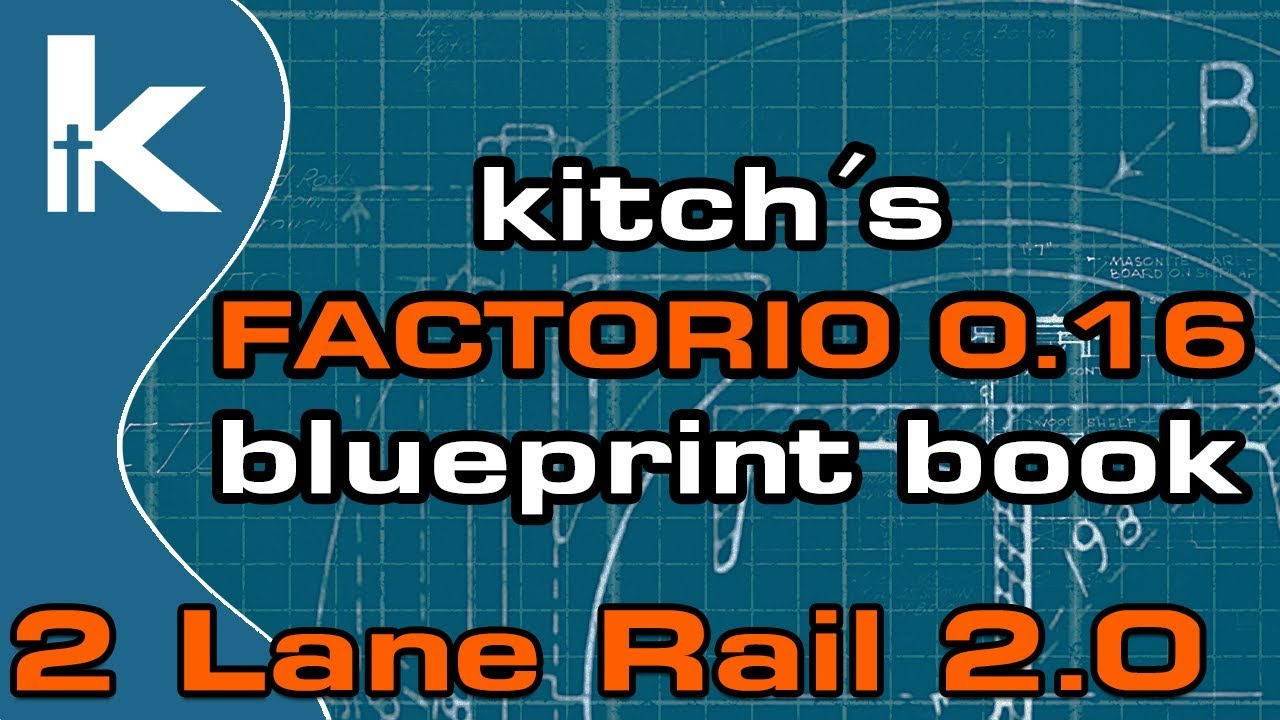 Kitch's Factorio 0 16 Blueprint Book | 2 Lane Rail 2 0 by KitchsVideos