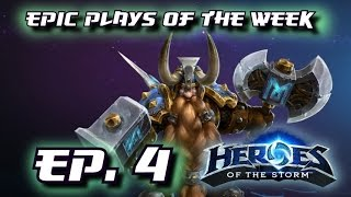 Heroes of the Storm: Epic Plays Of The Week - Episode #4