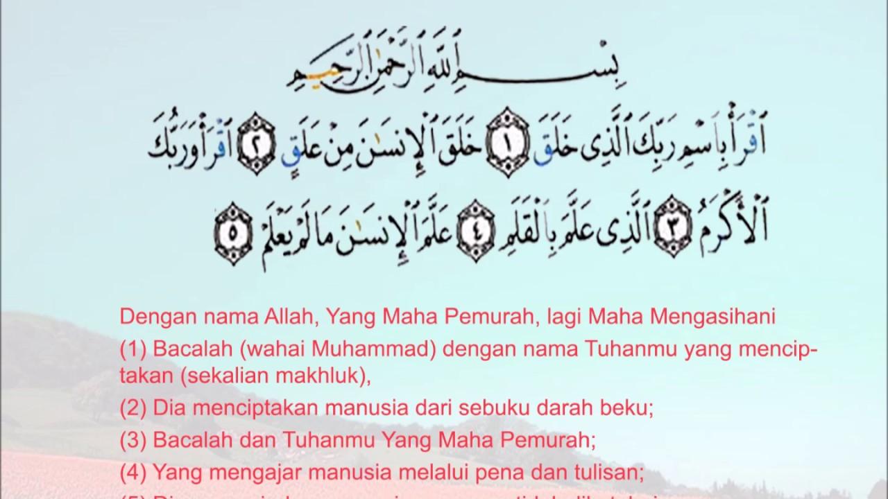 Al Alaq 1-5 (Bacaan & Terjemahan)