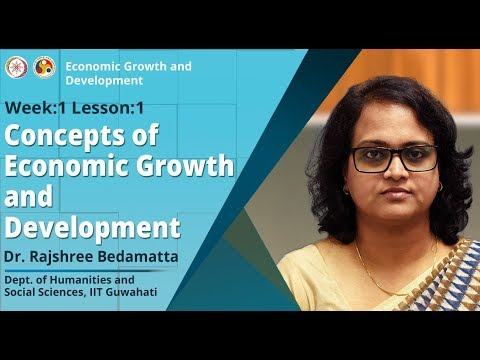 Concepts of Economic Growth and Development