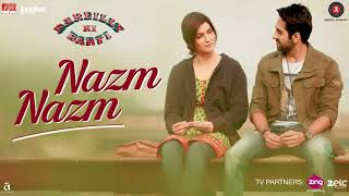 Nazm Nazm Remix Ringtone from Bareilly Ki Barfi