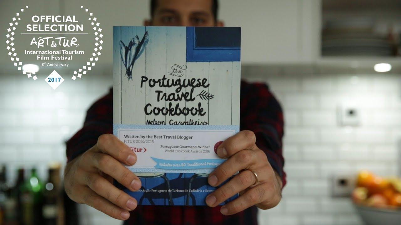 The Portuguese Travel Cookbook - Gourmand World CookBook Winner 2016/2017