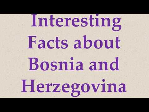 Interesting Facts about Bosnia and Herzegovina