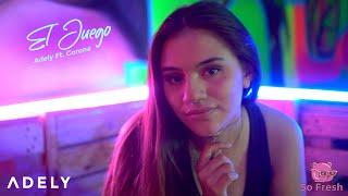 Adely - El Juego Ft. Corona (Video Oficial)