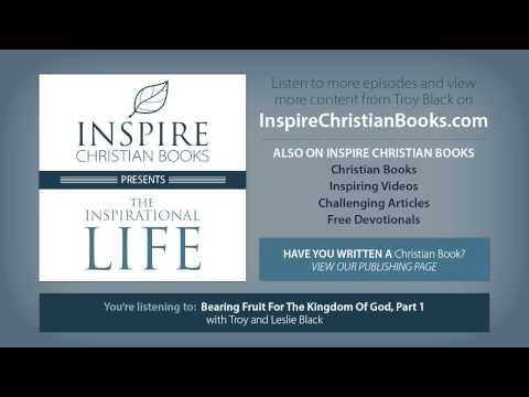 The Inspirational Life With Troy Black (Christian Audio Series)