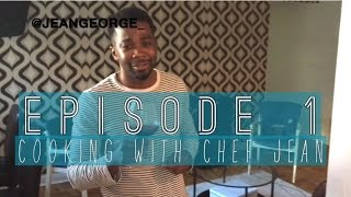 Episode 1 - Cooking With Chef Jean - Countrystyle Chicken 🍗