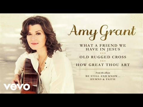 What A Friend We Have In Jesus/Old Rugged Cross/How Great Thou Art (Medley/Audio)