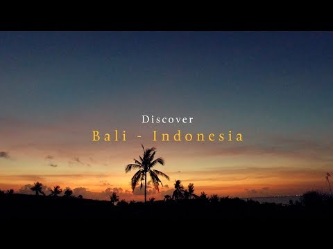 Discover Bali - Indonesia - TRAVEL TRIP HD 4K (VLOG)