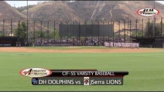 Dana Hills vs JSerra Lions  Baseball Highlight Feature 2016