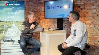 #EifelDreiTV #PlattJekallt Heute: Dr Fimmsnickel