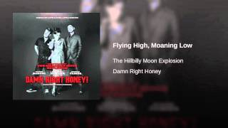 Flying High, Moaning Low