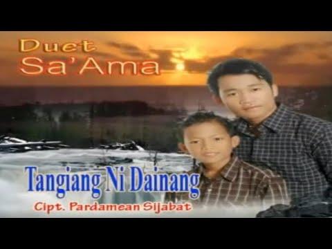 Duet Sa'ama Sahat & Ruben Nababan - Tangiang Ni Dainang
