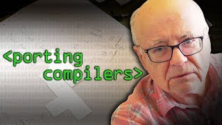 Porting Compilers - Computerphile