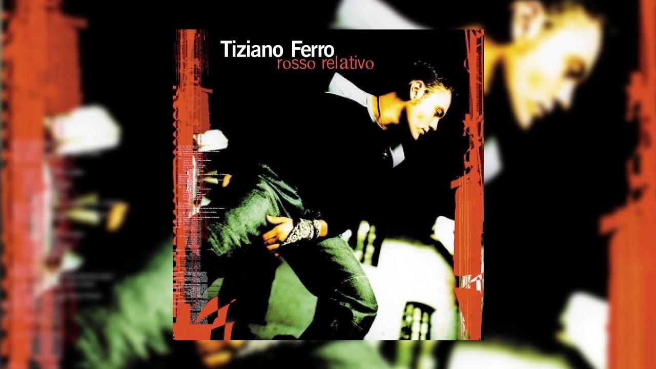 Rosso Relativo - Tiziano Ferro (testo) - YouTube