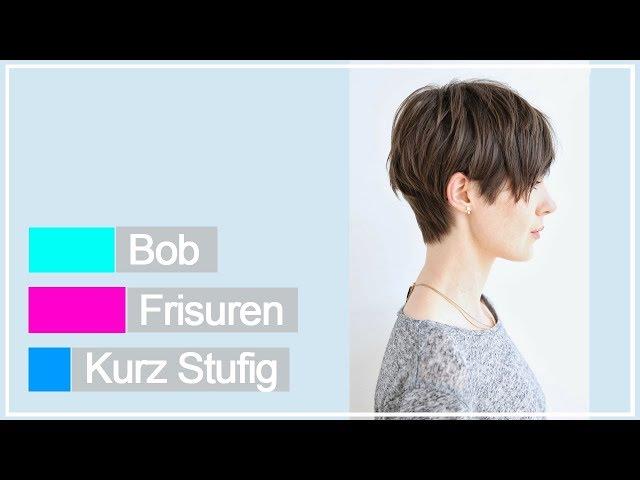 Bob Frisuren Kurz Stufig Youtube