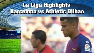 La Liga Highlights Barcelona vs Athletic Bilbao