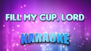 Gospel - Fill My Cup, Lord (Karaoke & Lyrics)