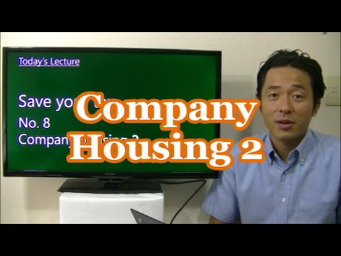 #028 Company Housing 2 - Tax saving in Japan - Business in Tokyo