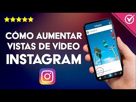Cómo Aumentar o Tener más Reproducciones de Vídeo en Instagram