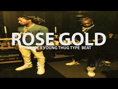 [FREE]🔥  Future x Young Thug Type Beat 2018 ''Rose Gold'' (Prod. By T�ts)