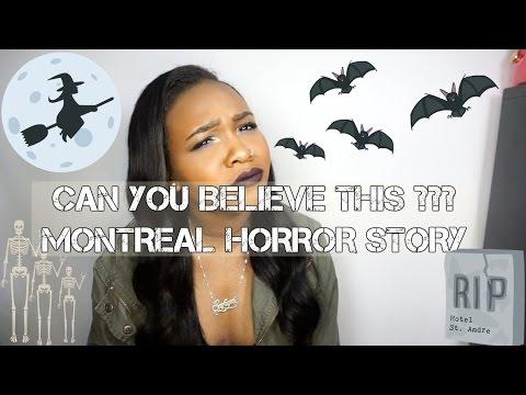 MONTREAL HORROR STORY!!  || Storytime