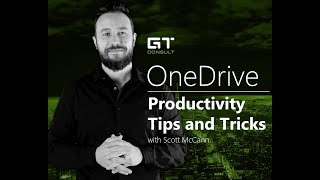 Productivity Tips and Tricks with Scott - OneDrive