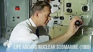 Life on a Nuclear Submarine