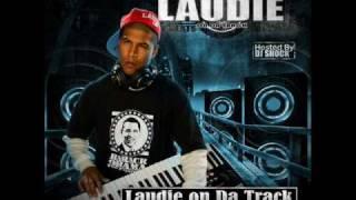 """LAUDIE on Da Track Vol. 1-""""Bed Rock"""" 3G ft. Laudie"""
