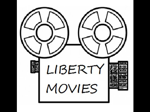 Welcome to LIBERTY MOVIES