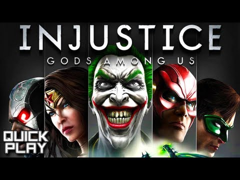 Quick Play - Injustice: Gods Among Us Demo - Gameplay and First Impressions