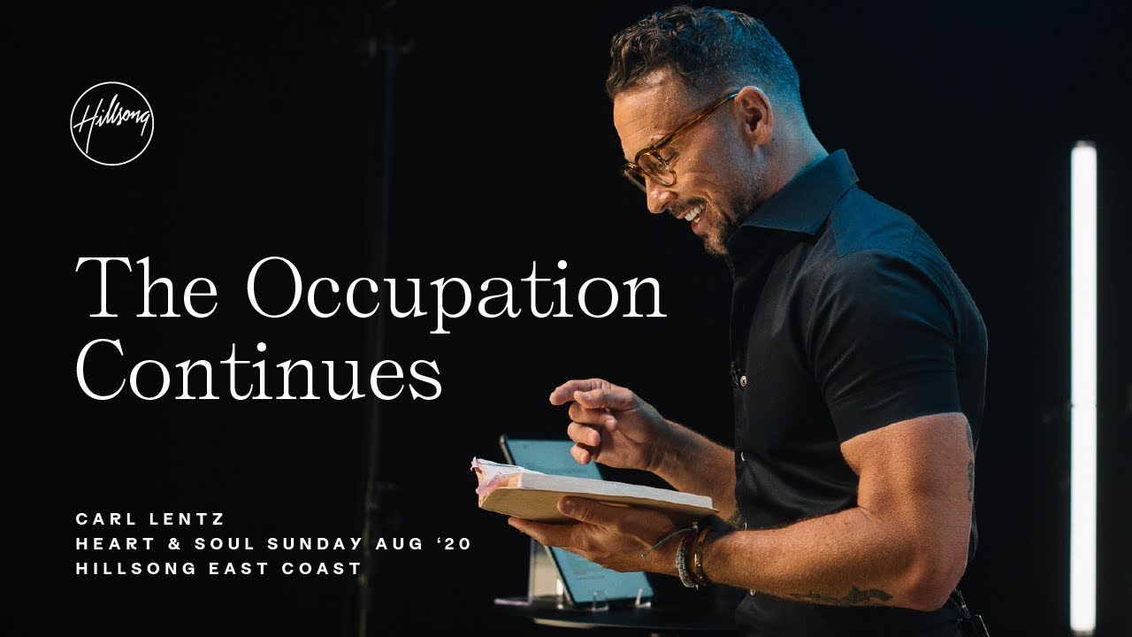 The Occupation Continues   Carl Lentz   Hillsong East Coast