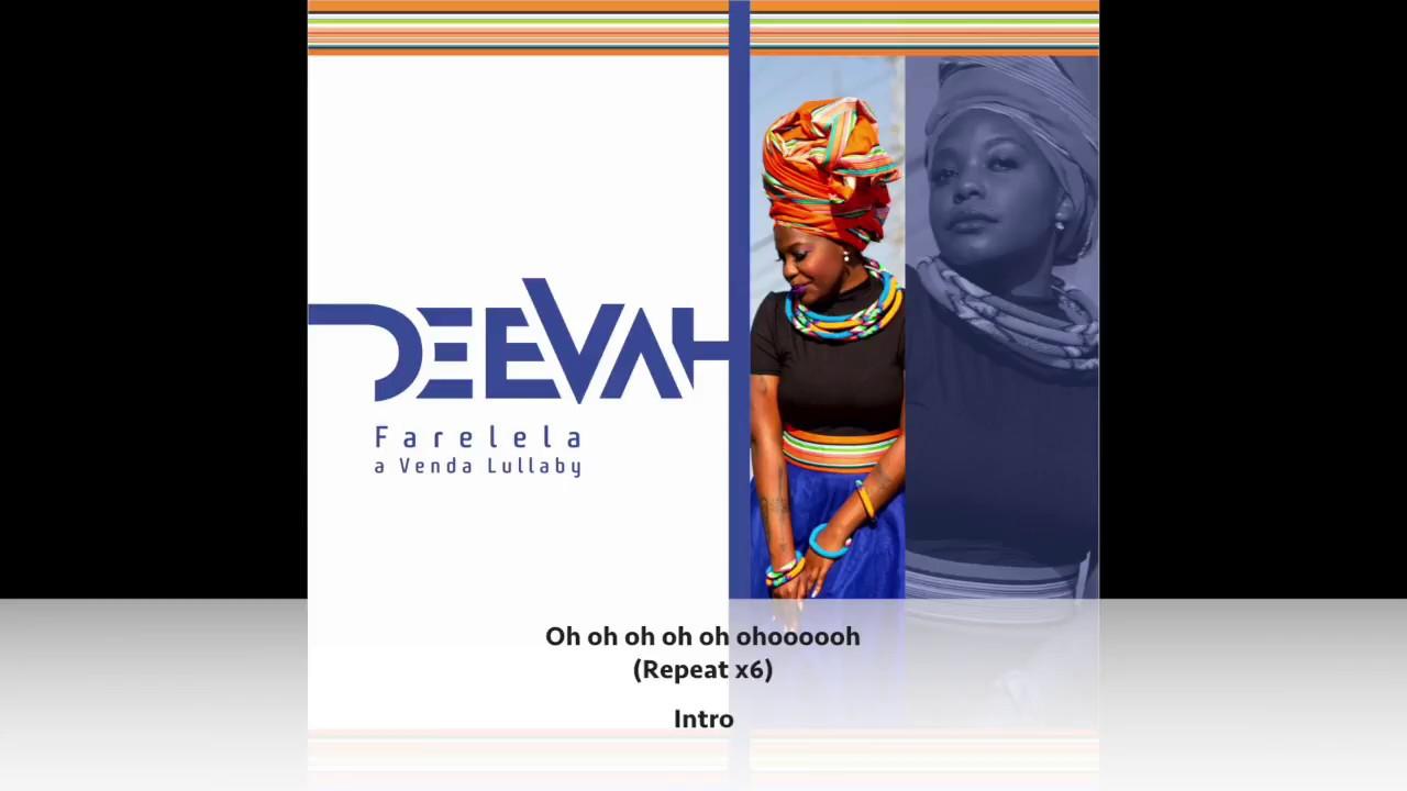 DeeVah- Farelela (A Venda Lullaby) Official Audio Lyric