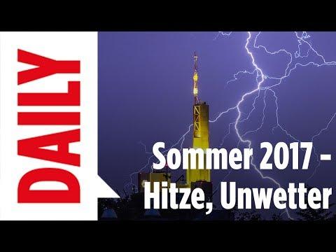 Das Wetter: Hitze-Unwetter-Sonne-Blitze-Regen-Sommer / BILD-Daily live 19.7.2017