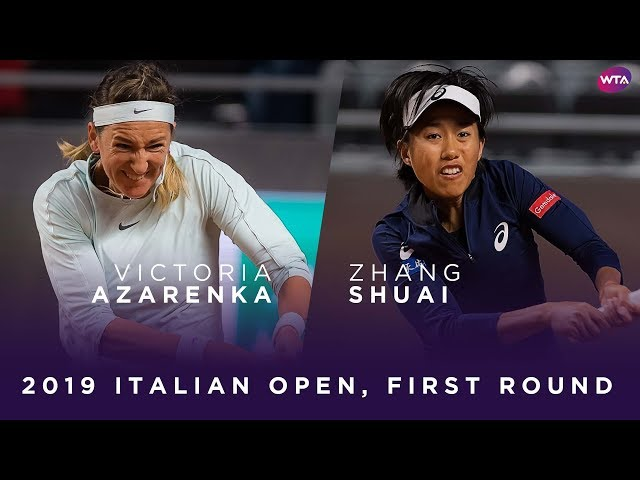 Victoria Azarenka vs. Zhang Shuai | 2019 Italian Open First Round | WTA Highlights