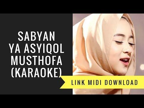 Sabyan - Ya Asyiqol Musthofa (Karaoke/Midi Download)