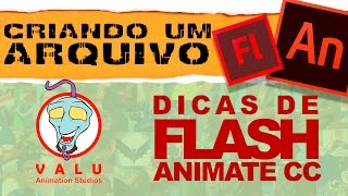 Flash e Animate CC - Dicas:  Como criar um arquivo