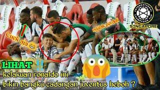 Lihat kelakuan Ronaldo ini benar-benar tidak w4r4s bangku cadangan juventus dibuat heboh ?