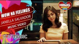 Janella Salvador - Wow Na Feelings   Himig Handog 2017 (Official Music Video)