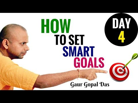How To Set SMART GOAL | Day 4 Of The 21 Day Habit Challenge !2018 Latest By Gaur Gopal Das