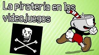 La pirateria en los videojuegos - El caso de Cuphead