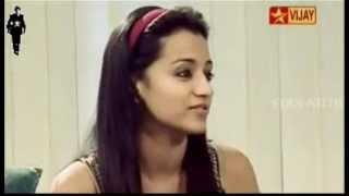 Trisha About Her All Time Favourite Hero Ajith Kumar