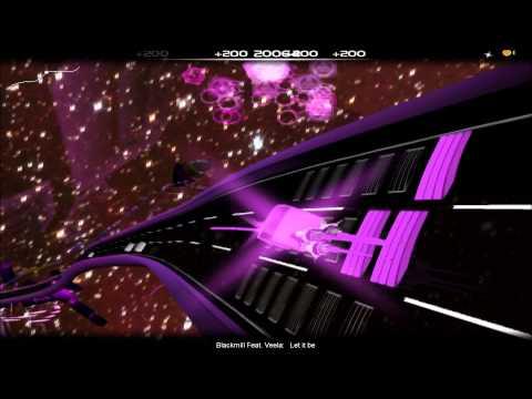 [Audiosurf] Blackmill Feat. Veela - Let it be (With Lyrics)