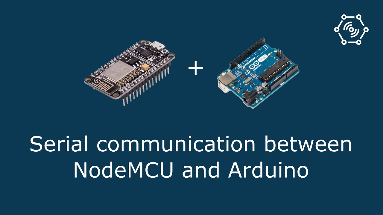 Serial communication between NodeMCU and Arduino – Iotguider