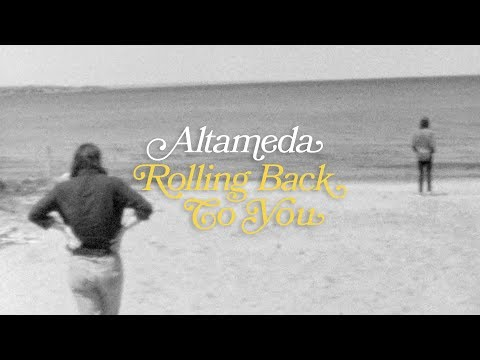 Altameda - Rolling Back To You (Official) Mp3