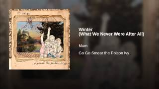 Winter (What We Never Were After All)