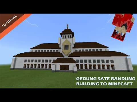 GEDUNG SATE BANDUNG BUILDING TO MINECRAFT ANDROID