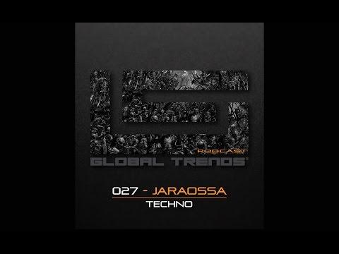 Global Trends Podcast 027   Jaraossa