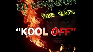 Ed Robinson - Kool Off