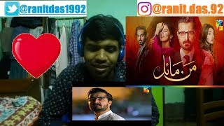 Mann Mayal OST Full Video Song|Reaction & Thoughts(MESMERISING)